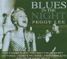 PEGGY LEE (VOCALS) Blues in the Night album cover