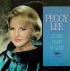 PEGGY LEE (VOCALS) In the Name of Love album cover
