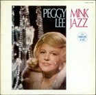 PEGGY LEE (VOCALS) Mink Jazz album cover