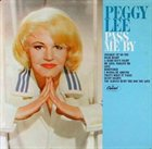 PEGGY LEE (VOCALS) Pass Me By album cover