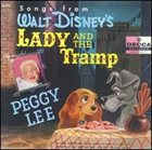 PEGGY LEE (VOCALS) Songs from Walt Disney's Lady and the Tramp album cover