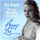 PEGGY LEE (VOCALS) At Last: The Lost Radio Recordings album cover