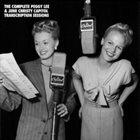 PEGGY LEE (VOCALS) Peggy Lee & June Christy - The Complete Capitol Transcription Sessions 1945-49 album cover