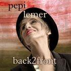 PEPI LEMER Back2Front album cover
