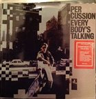 PER CUSSION (PER TJERNBERG) Everybody's Talking album cover