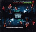 PER MATHISEN Per Bass Viking Mathisen's Heavy Weather : Gratitude Overload album cover
