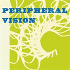 PERIPHERAL VISION Peripheral Vision album cover