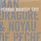 PERRINE MANSUY Mandragore & Noyau De Peche album cover