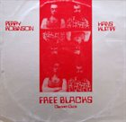 PERRY ROBINSON Free Blacks (Clarinet-Duos) (with Hans Kumpf) album cover