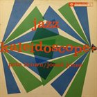 PETE BROWN Pete Brown / Jonah Jones ‎: Jazz Kaleidoscope album cover