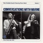 PETE CHRISTLIEB Conversations With Warne, Vol. 1 album cover