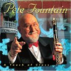 PETE FOUNTAIN A Touch of Class album cover