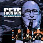 PETE FOUNTAIN Big Band Blues album cover