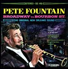 PETE FOUNTAIN Broadway To Bourbon Street album cover