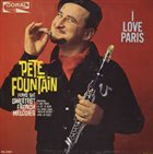 PETE FOUNTAIN I Love Paris album cover