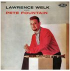 PETE FOUNTAIN Lawrence Welk Presents Pete Fountain album cover