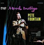 PETE FOUNTAIN Mood Indigo album cover