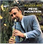 PETE FOUNTAIN Mr. Stick Man album cover