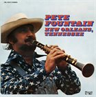 PETE FOUNTAIN New Orleans, Tennessee album cover