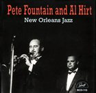 PETE FOUNTAIN Pete Fountain and Al Hirt: New Orleans Jazz album cover