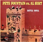 PETE FOUNTAIN Pete Fountain vs. Al Hirt : Battle Royal (aka Bourbon Street Pete Fountain - Al Hirt) album cover