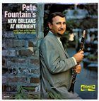 PETE FOUNTAIN Pete Fountain's New Orleans At Midnight album cover