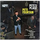 PETE FOUNTAIN Pete's Place album cover