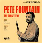 PETE FOUNTAIN The Sunsetters album cover