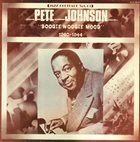 PETE JOHNSON Boogie Woogie Mood 1940-44 album cover