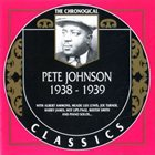 PETE JOHNSON The Chronological Classics: Pete Johnson 1938-1939 album cover