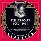 PETE JOHNSON The Chronological Classics: Pete Johnson 1939-1941 album cover