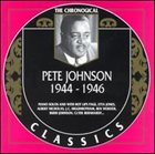 PETE JOHNSON The Chronological Classics: Pete Johnson 1944-1946 album cover