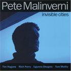 PETE MALINVERNI Invisible Cities album cover