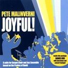 PETE MALINVERNI Joyful! album cover