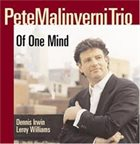 PETE MALINVERNI Of One Mind album cover