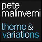 PETE MALINVERNI Theme and Variations album cover
