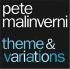 PETE MALINVERNI Theme and Variations album cover