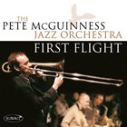 PETE MCGUINNESS First Flight album cover