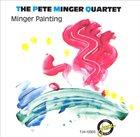 PETE MINGER Minger Paintings album cover