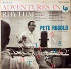 PETE RUGOLO Adventures In Rhythm album cover