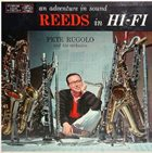 PETE RUGOLO An Adventure in Sound - Reeds in Hi-Fi album cover