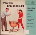 PETE RUGOLO Percussion At Work album cover