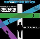 PETE RUGOLO The Music From Richard Diamond album cover