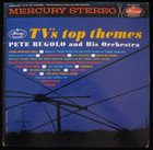 PETE RUGOLO TV's Top Themes album cover