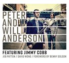 PETER AND WILL ANDERSON Peter And Will Anderson featuring Jimmy Cobb album cover