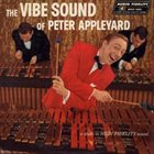 PETER APPLEYARD The Vibe Sound of Peter Appleyard album cover