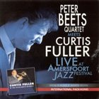PETER BEETS Live at Amersfoort Jazz (Peter Beets Quartet meets Curtis Fuller) album cover