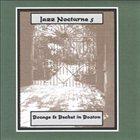 PETER BOCAGE Jazz Nocturne 5: Bocage & Bechet in Boston album cover