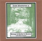 PETER BOCAGE Jazz Nocturne, Vol. 4: Bocage & Bechet in Boston album cover