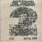 PETER BRÖTZMANN Chicago Octet/Tentet album cover